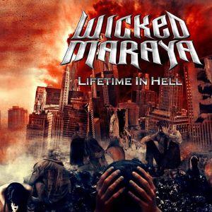 WICKED MARAYA / LIFETIME IN HELL