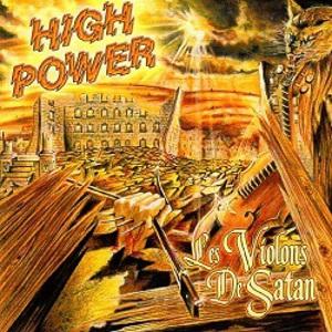 HIGH POWER / ハイパワー / LES VIOLONS DE SATAN
