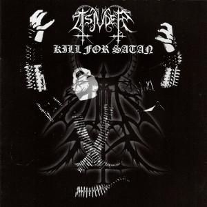 TSJUDER / KILL FOR SATAN