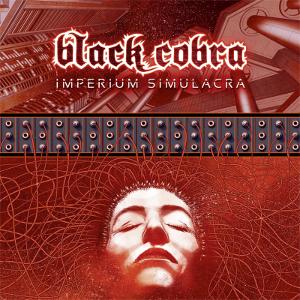 BLACK COBRA / ブラックコブラ / IMPERIUM SIMULACRA<DIGI>