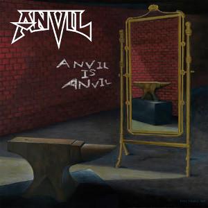 ANVIL / アンヴィル / ANVIL IS ANVIL<DIGI>