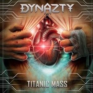 DYNAZTY / ダイナスティ / TITANIC MASS / タイタニック・マス