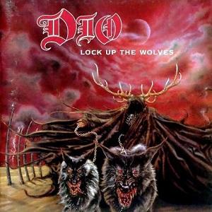 DIO / ディオ / ロック・アップ・ザ・ウルヴス