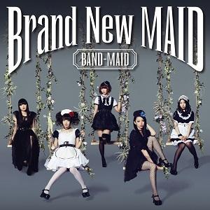 BAND-MAID / バンド-メイド / BRAND NEW MAID / ブラン・ニュー・メイド TYPE-A<CD+DVD>