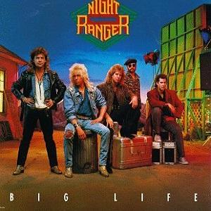 NIGHT RANGER / ナイト・レンジャー / ビッグ・ライフ