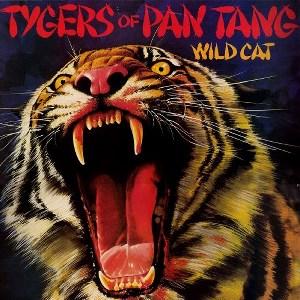 TYGERS OF PAN TANG / タイガーズ・オブ・パン・タン / ワイルド・キャット