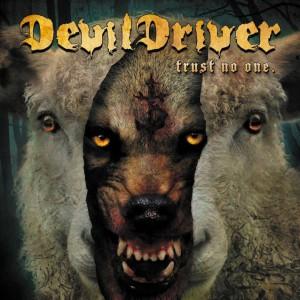 DEVILDRIVER / デヴィルドライヴァー / トラスト・ノー・ワン