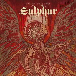 SULPHUR / OMENS OF DOOM