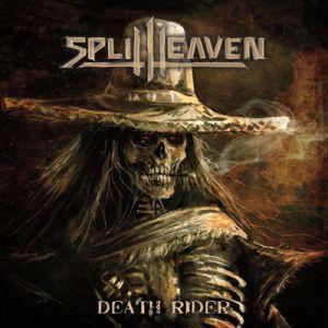 SPLIT HEAVEN / DEATH RIDER