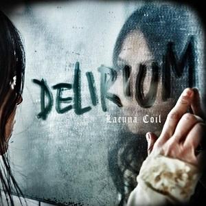 LACUNA COIL / ラクーナ・コイル / DELIRIUM / デリリウム