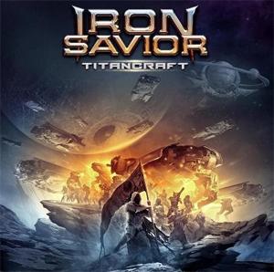 IRON SAVIOR / アイアン・セイヴィアー / タイタンクラフト