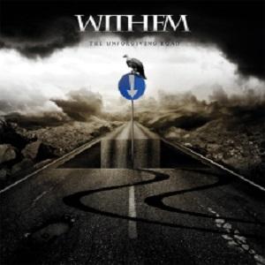 WITHEM / ウィゼム / ジ・アンフォーギヴィング・ロード