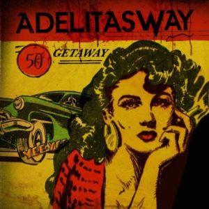 ADELITAS WAY / アデリタス・ウェイ / GATEWAY