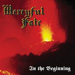 MERCYFUL FATE / マーシフル・フェイト / IN THE BEGINNING<DIGI>