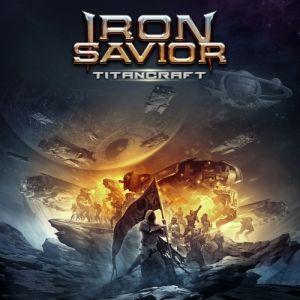 IRON SAVIOR / アイアン・セイヴィアー / TITANCRAFT<DIGI>