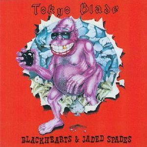 TOKYO BLADE / トーキョー・ブレイド / BLACKHEARTS & JADED SPADES -DELUXE EDITION- / ブラックハーツ&ジェイディッド・スペイズ -デラックス・エディション-<紙ジャケット / 1CD >
