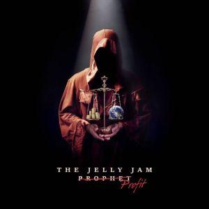 THE JELLY JAM / PROFIT<DIGI>