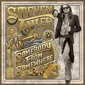 STEVEN TYLER / スティーヴン・タイラー / SOMEBODY FROM SOMEWHERE  / サムバディ・フロム・サムウェア
