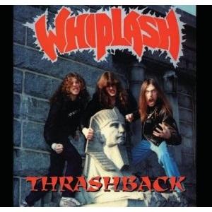 WHIPLASH / ウィップラッシュ / THRASHBACK<DIGI>