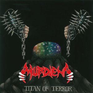 MURDIENA / マーダイナ / TITAN OF TERROR / タイタン・オブ・テラー