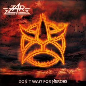 ZAR / DON'T WAIT FOR HEROES<DIGI>