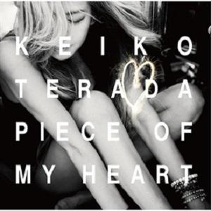 KEIKO TERADA / 寺田恵子 / PIEACE OF MY HEART / ピース・オブ・マイハート