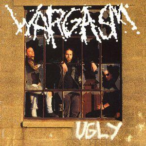 WARGASM / ワーガズム / UGLY