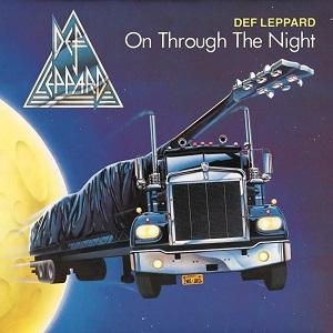 DEF LEPPARD / デフ・レパード / ON THROUGH THE NIGHT / オン・スルー・ザ・ナイト<紙ジャケット / SHM-CD>