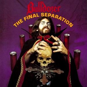 BULLDOZER / ブルドーザー / FINAL SEPARATION<MAGENTA VINYL>