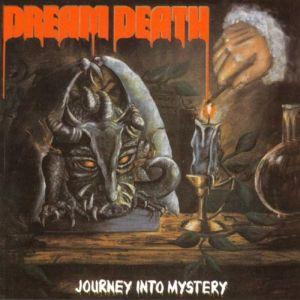 DREAM DEATH / ドリーム・デス / JOURNEY INTO MYSTERY