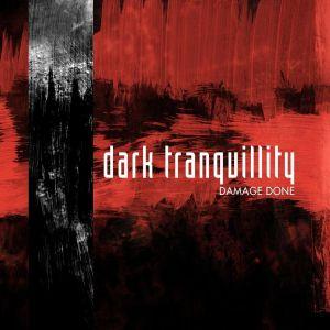 DARK TRANQUILLITY / ダーク・トランキュリティー / DAMAGE DONE <SLIPCASE>