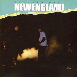 NEW ENGLAND / ニュー・イングランド / WALKING WILD
