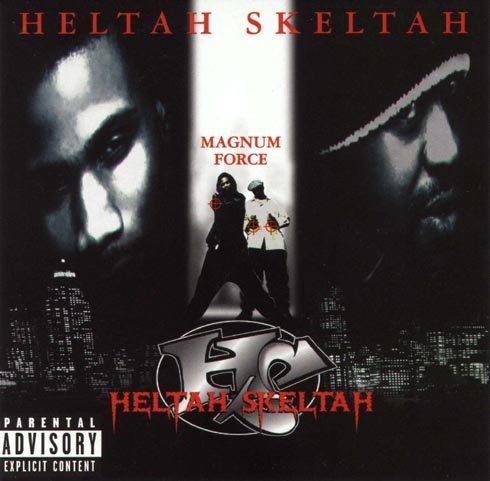HELTAH SKELTAH / へルター・スケルター / MAGNUM FORCE