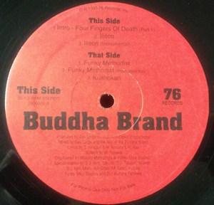 BUDDHA BRAND aka ILLMATIC BUDDHA MC'S / ブッダブランド / ILLSON/FUNKY METHODIST