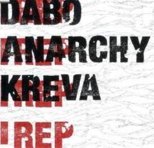 DABO, ANARCHY, KREVA / ダボ, アナーキー,クレバ / I REP - ジャケット付 -