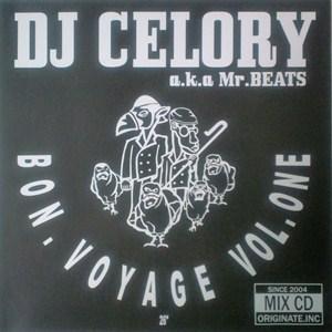 DJ CELORY aka MR.BEATS / DJセロリ aka ミスタービーツ / BON.VOYAGE