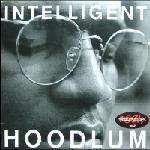 INTELLIGENT HOODLUM / INTELLIGENT HOODLUM