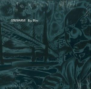 OZROSAURUS / オジロザウルス / BAY BLUES