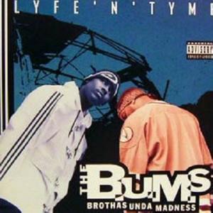 B.U.M.S. / LIFE 'N' TYME