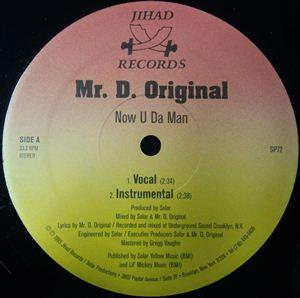 MR. D. ORIGINAL / NOW U DA MAN / FIVE FEET DEEP