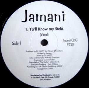 Jamani / Ya'll Know My Steló