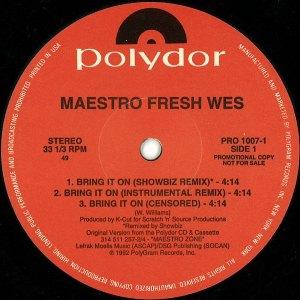 MAESTRO FRESH WES / BRING IT ON (REMIX) / MIC MECHANISM - US ORIGINAL PROMO PRESS -