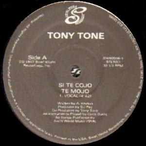 TONY TONE / SI TE COJO TE MOJO