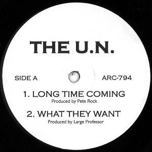 U.N. (THE UN) - Dino Brave, Mic Raw, Roc Marciano, Laku / LONG TIME COMING