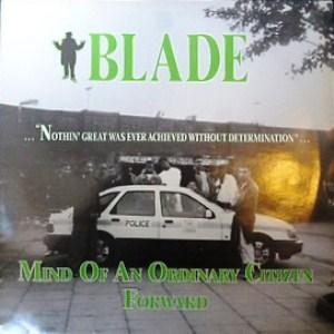BLADE / MIND OF AN ORDINARY CITIZEN / FORWARD - UK ORIGINAL PRESS -