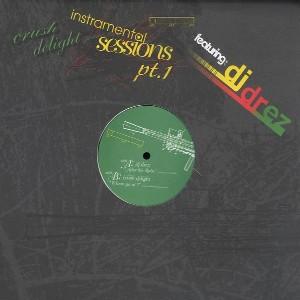 DJ DREZ / Instramental Sessions Pt. 1