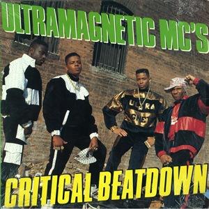 ULTRAMAGNETIC MC'S / ウルトラマグネティックMCズ / CRITICAL BEATDOWN - US ORIGINAL PRESS -