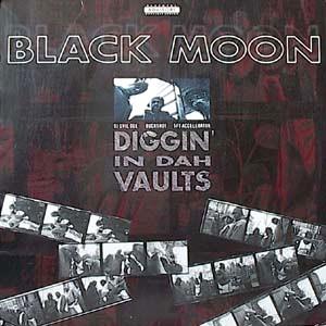 BLACK MOON / ブラック・ムーン / DIGGIN' IN DAH VAULTS