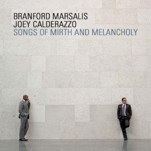 BRANFORD MARSALIS / ブランフォード・マルサリス / ソングス・オブ・マース・アンド・メランコリー