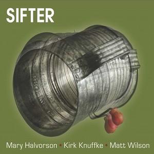 MARY HALVORSON / メアリー・ハルヴォーソン / Sifter